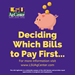 Deciding Which Bills to Pay First