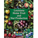 Louisiana Home and Fruit Production