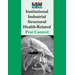 Institutional Industrial Structural and Health-Related Pest Control