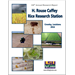 2016 H. Rouse Caffey Rice Research Station Annual Report